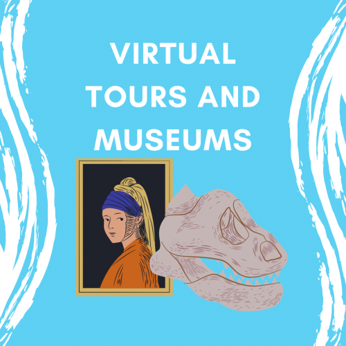Virtual Tours and Museums
